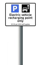 Electric Vehicle Recharging Point Sign with Tariff Charge on Sign Post